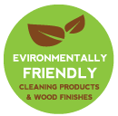 Environmentally Friendly Cleaning Products & Wood Finishes